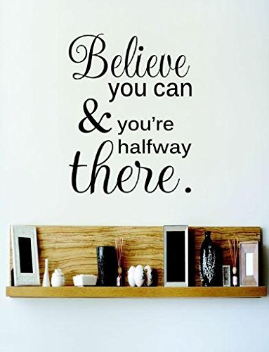 Design with Vinyl RE 2 C 2088 Believe You Can & You're Halfway There Quote Vinyl Wall Decal Sticker, 16 x 24