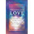 The Voice for Love: Accessing Your Inner Voice To Fulfill Your Life's Purpose