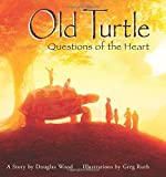 img - for Old Turtle: Questions of the Heart book / textbook / text book