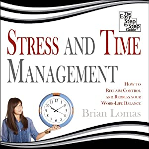 Stress and Time Management Hörbuch