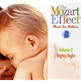 The Mozart Effect - Music for Babies: Nighty Night