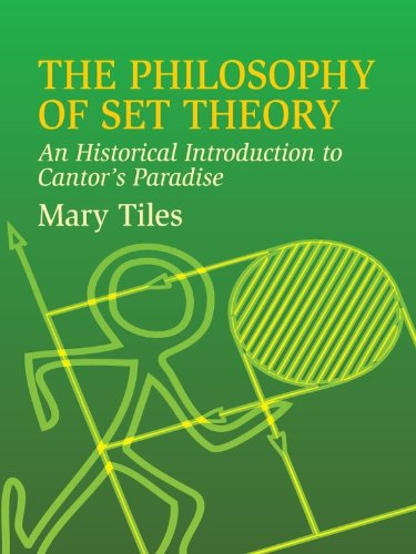 - The Philosophy of Set Theory: An Historical Introduction to Cantor's Paradise (Dover Books on Mathematics)