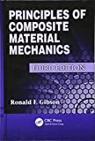 img - for Principles of Composite Material Mechanics, Third Edition (Mechanical Engineering) book / textbook / text book