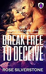Break Free to Deceive (Escape from Reality Series Book 4)