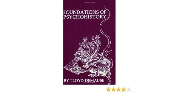 FOUNDATIONS OF PSYCHOHISTORY PDF