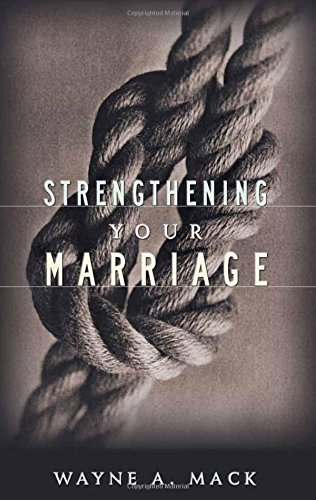 Which is the best strengthening your marriage mack?