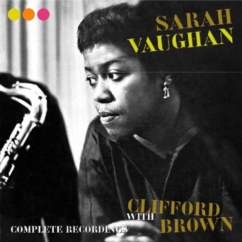 Vaughan Cd Album - Complete Recordings With Clifford Brown