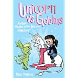 Unicorn vs. Goblins: Another Phoebe and Her Unicorn Adventure