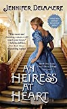 An Heiress at Heart (Love's Grace)