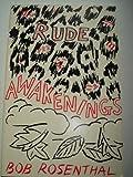 Rude Awakenings, Bob Rosenthal, 0916328163