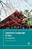 Japanese Language in Use : An Introduction, Yamaguchi, Toshiko, 0826493513