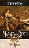 Marked for Death (The Last Mark) by Forbeck, Matt (2005) Mass Market Paperback