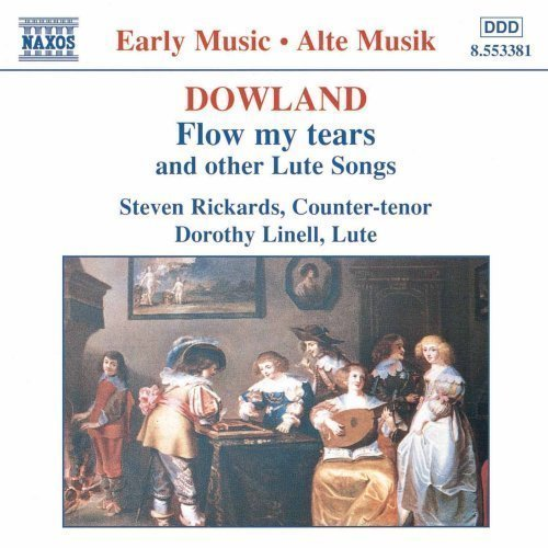 Dowland: Flow My Tears and Other Lute Songs [2000] Audio CD (Tears Dowlands)