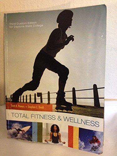 Total Fitness & Wellness w/ Behavior Change Log Book Daytona State College 3rd Custom Edition ()