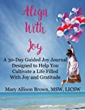 img - for Align With Joy book / textbook / text book