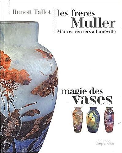 En ligne téléchargement Les Freres Muller - Magie des Vases epub, pdf