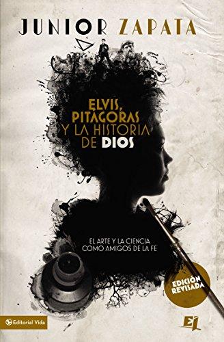 Elvis, Pitágoras y la historia de Dios: El arte y la ciencia como amigos