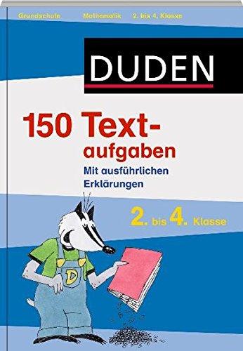 Duden - 150 Textaufgaben 2. bis 4. Klasse (Duden - 150 Übungen)