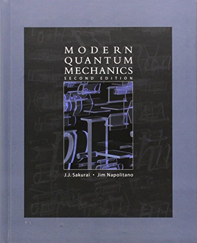 Modern Quantum Mechanics (2nd Edition)