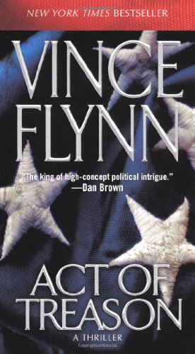 Act of Treason - Book #9 of the Mitch Rapp