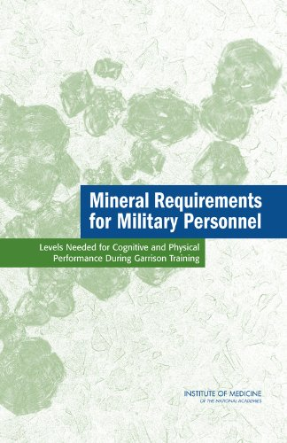 Mineral Requirements for Military Personnel: Levels Needed for Cognitive and Physical Performance During Garrison Traini