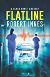 img - for Flatline (The Blake Harte Mysteries) book / textbook / text book