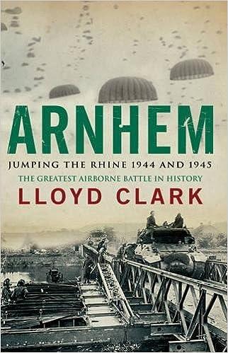 Book Arnhem: Jumping the Rhine 1944 & 1945