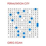 Permutation City | Greg Egan
