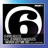 Never Let Me Go by Chris Reece (2012-01-09?