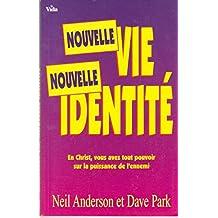 Nouvelle Vie, Nouvelle Identité