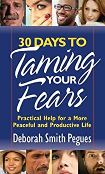 30 Days to Taming Your Fears by [Pegues, Deborah Smith]