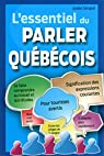 L'Essentiel du Parler Quebecois par Simard