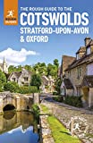 The Rough Guide to the Cotswolds, Stratford-upon-Avon and Oxford (Travel Guide) (Rough Guides)