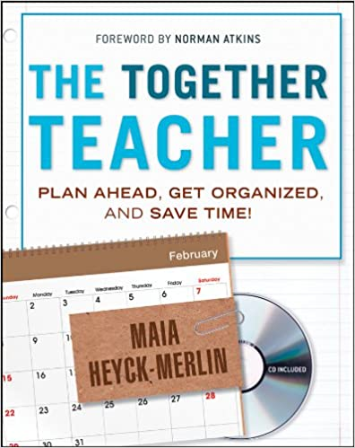 The Together Teacher Plan Ahead Get Organized And Save Time