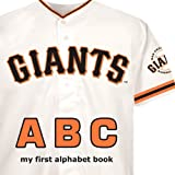 San Francisco Giants ABC (ABC My First Team Alphabet: Baseball)