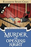 Murder on Opening Night (A Myrtle Clover Cozy Mystery)