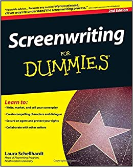Screenwriting For Dummies: Laura Schellhardt, John Logan