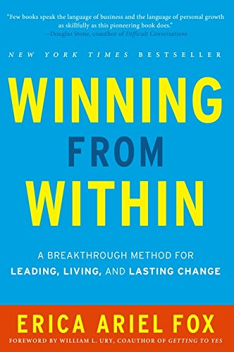 Winning from Within: A Breakthrough Method for Leading, Living, and Lasting ()