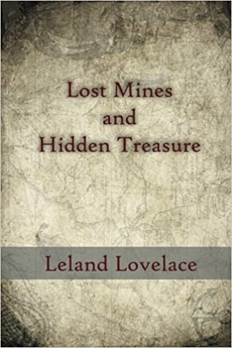 Lost Mines and Hidden Treasure: Leland Lovelace