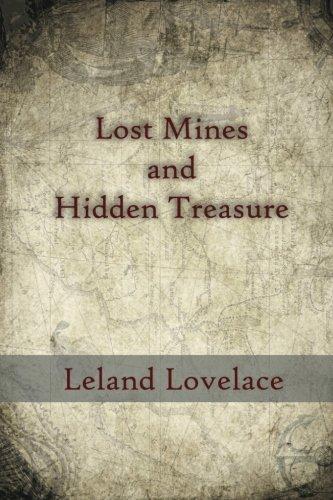 Lost Mines and Hidden Treasure