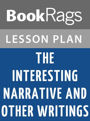 Lesson Plans The Interesting Narrative and Other Writings