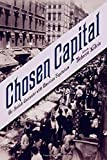 img - for Chosen Capital: The Jewish Encounter with American Capitalism book / textbook / text book