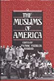 The Muslims of America, , 0195067282