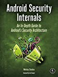 Android Security Internals: An In-Depth Guide to Android's Security Architecture