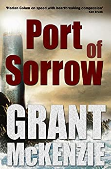 Port of Sorrow by [McKenzie, Grant]