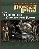 Thrilling Tales of the Downright Unusual - The Lair of the Clockwork Book