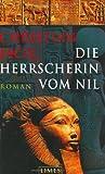 Die Herrscherin vom Nil: Roman
