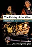 img - for The Making of the West, Combined Volume: Peoples and Cultures book / textbook / text book