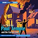 Paul Temple and the Curzon Case Performance by Francis Durbridge Narrated by Anthony Head