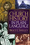 Church History in Plain Language, 3rd Edition, Books Central